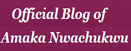 Blog of Amaka Nwachukwu